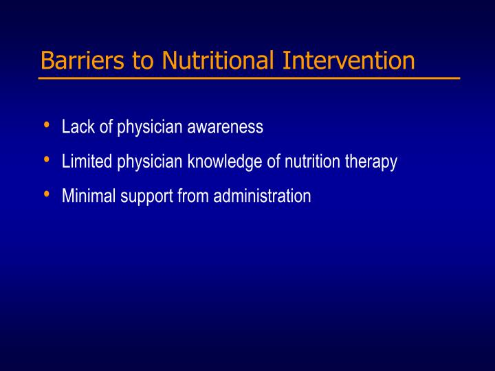 Barriers to Nutritional Intervention