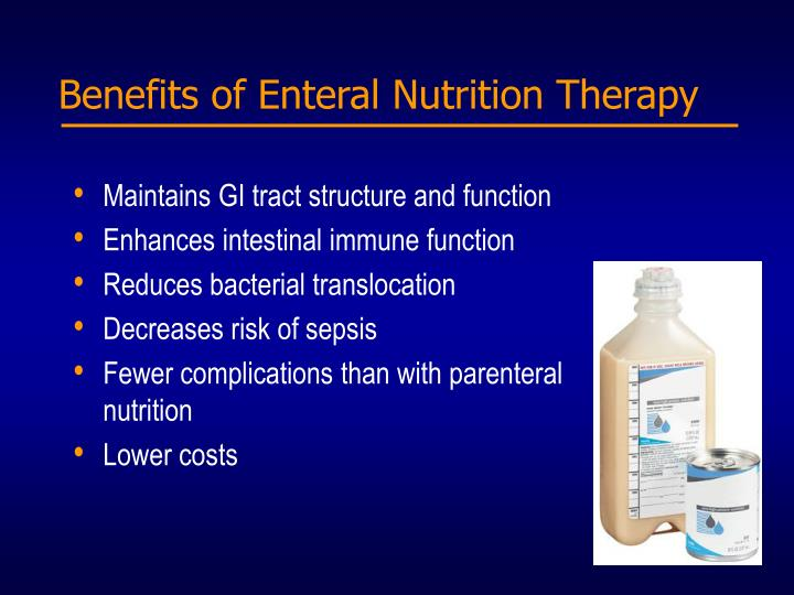 Benefits of Enteral Nutrition Therapy