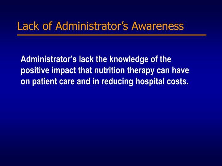Lack of Administrator's Awareness