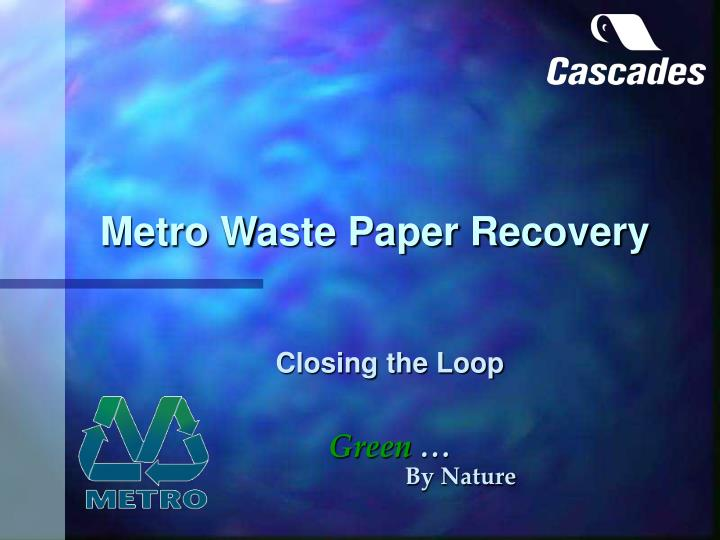 metro waste paper recovery n.