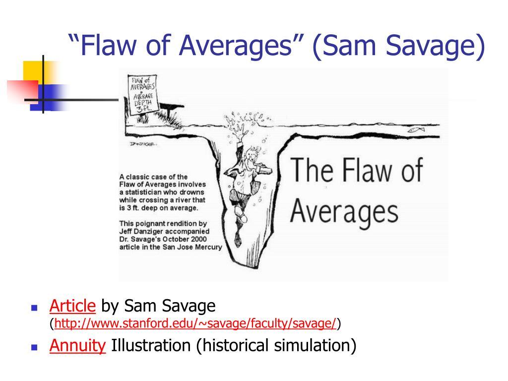 """Flaw of Averages"" (Sam Savage)"