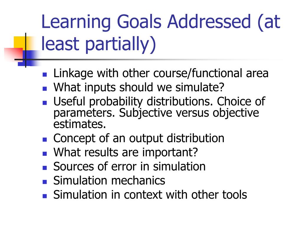 Learning Goals Addressed (at least partially)