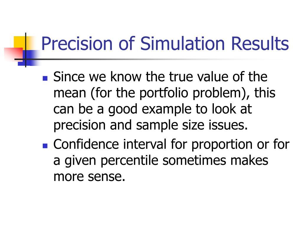 Precision of Simulation Results