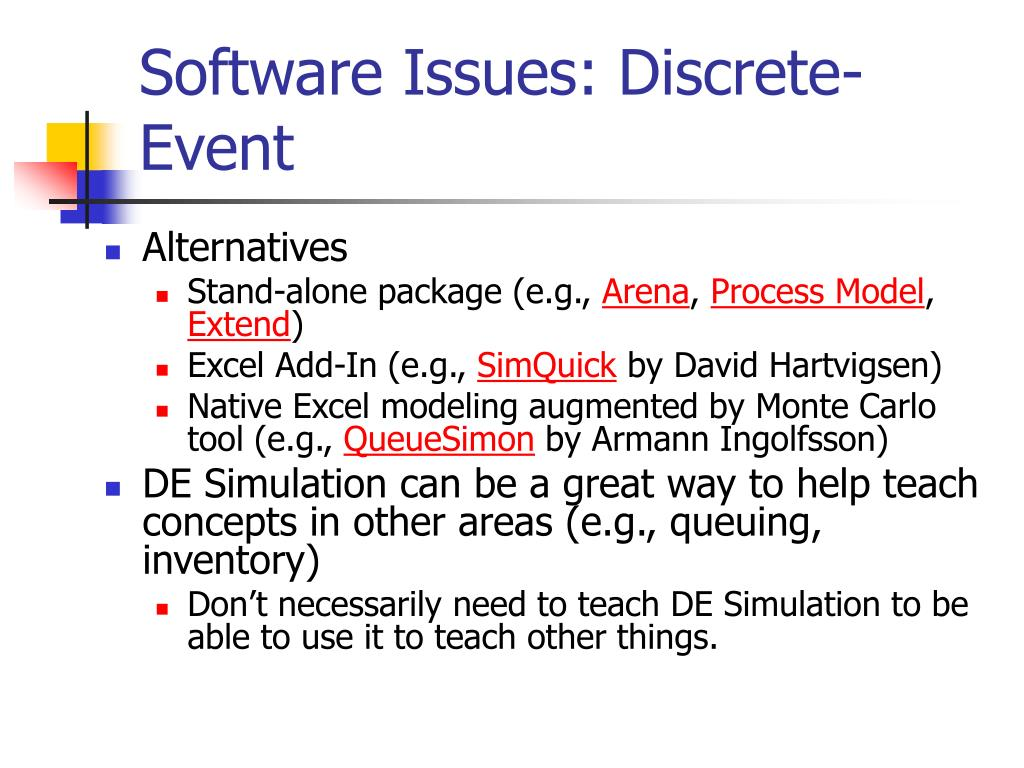 Software Issues: Discrete-Event