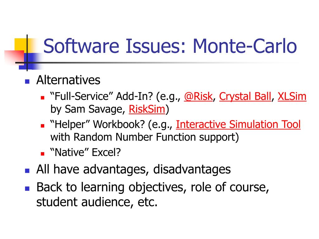Software Issues: Monte-Carlo