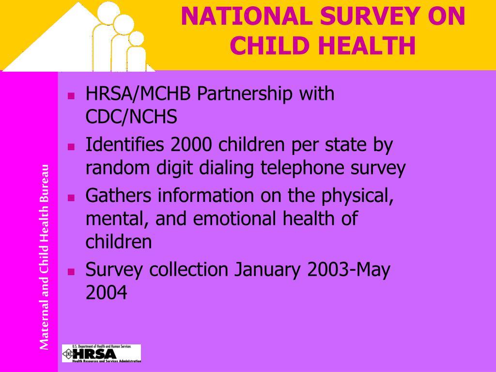NATIONAL SURVEY ON CHILD HEALTH