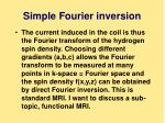 simple fourier inversion