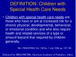 definition children with special health care needs