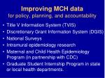 improving mch data for policy planning and accountability
