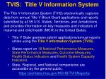 tvis title v information system
