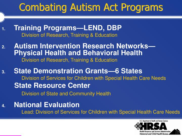 Combating Autism Act Programs