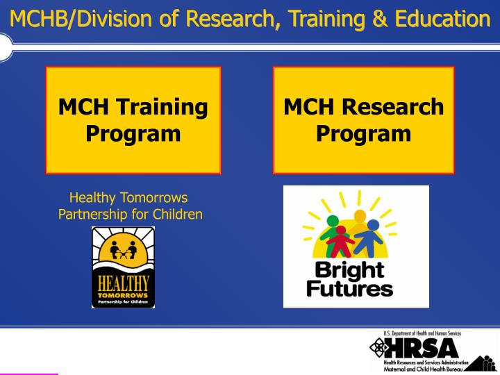 MCHB/Division of Research, Training & Education
