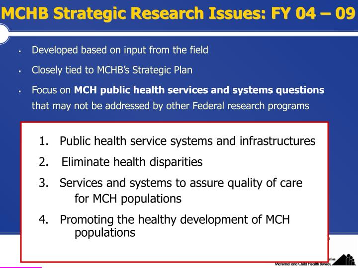 MCHB Strategic Research Issues: FY 04 – 09