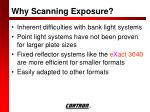 why scanning exposure