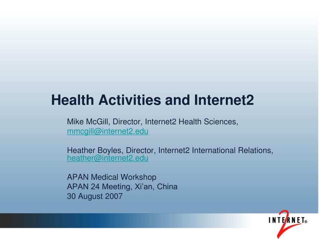 health activities and internet2 l.