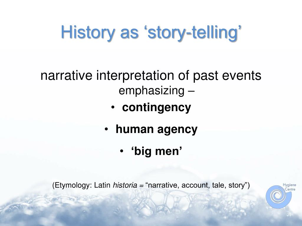 History as 'story-telling'