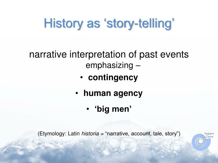 History as story telling