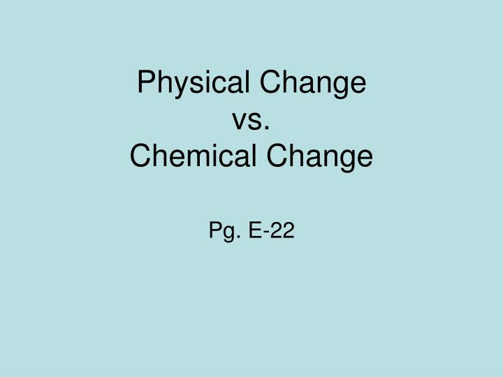 physical change vs chemical change n.