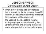 uspscn brwscn continuation of add option