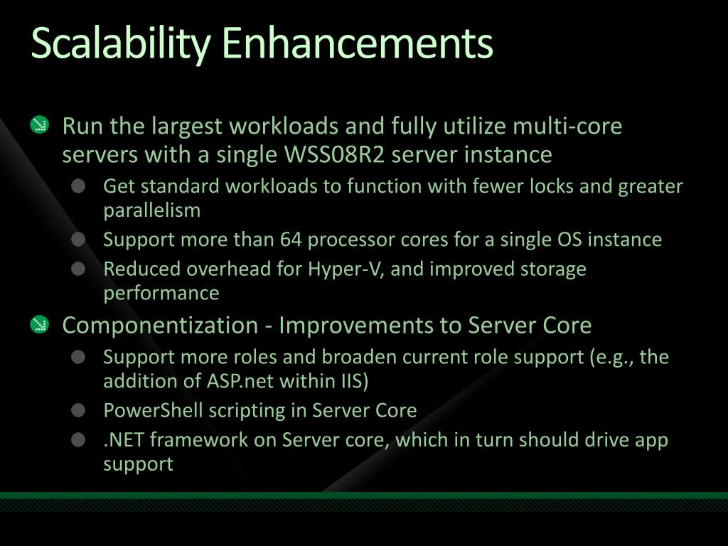 Scalability Enhancements