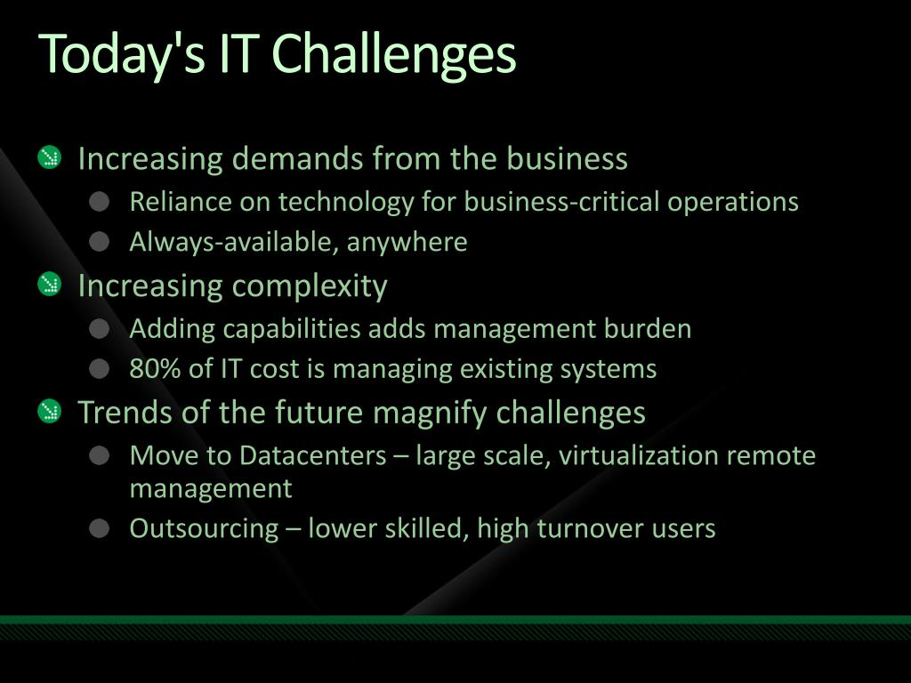Today's IT Challenges