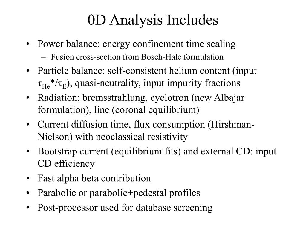 0D Analysis Includes
