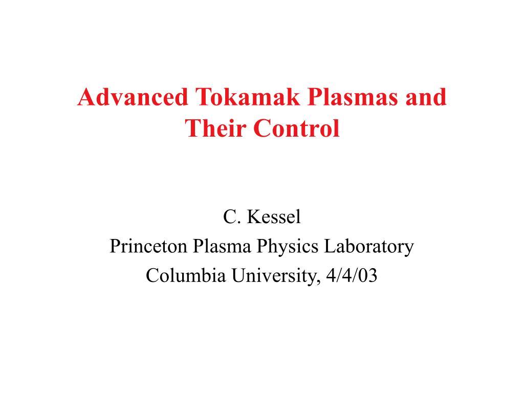 Advanced Tokamak Plasmas and Their Control