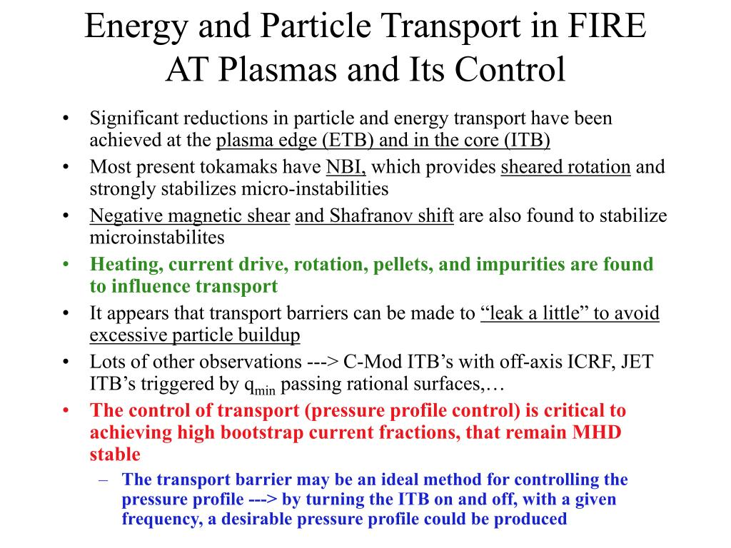 Energy and Particle Transport in FIRE AT Plasmas and Its Control