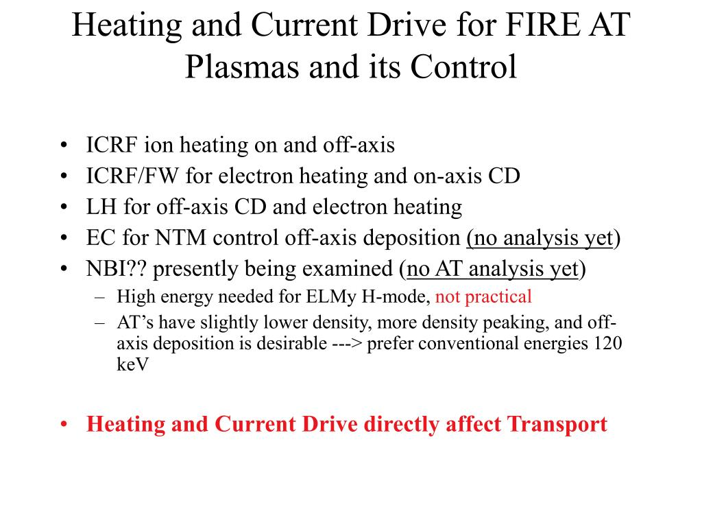 Heating and Current Drive for FIRE AT Plasmas and its Control