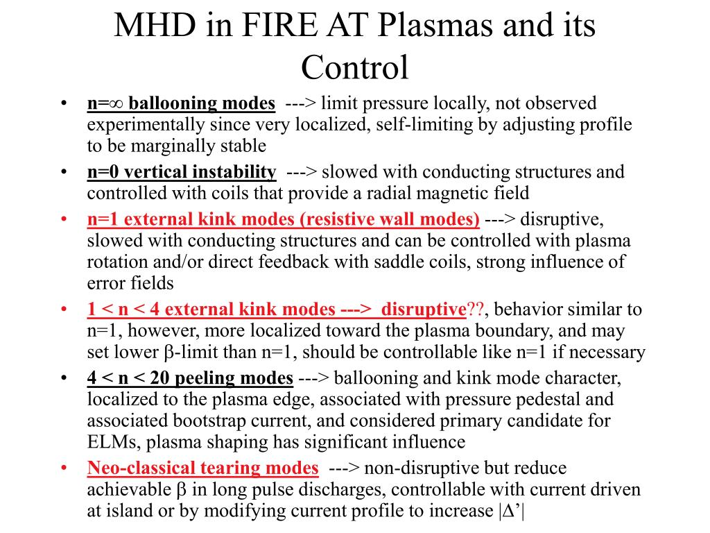 MHD in FIRE AT Plasmas and its Control