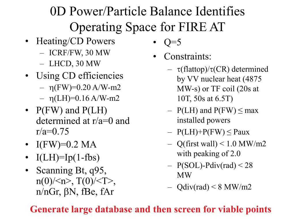 0D Power/Particle Balance Identifies Operating Space for FIRE AT