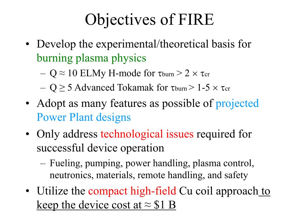 Objectives of FIRE