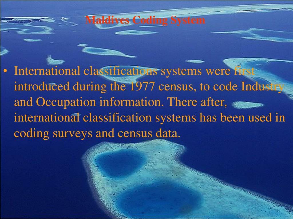Maldives Coding System