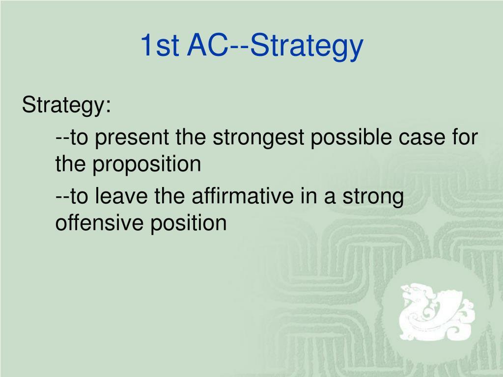 1st AC--Strategy