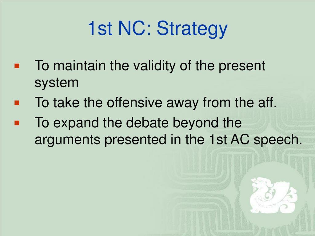 1st NC: Strategy