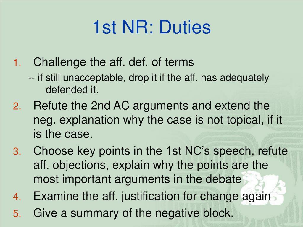 1st NR: Duties