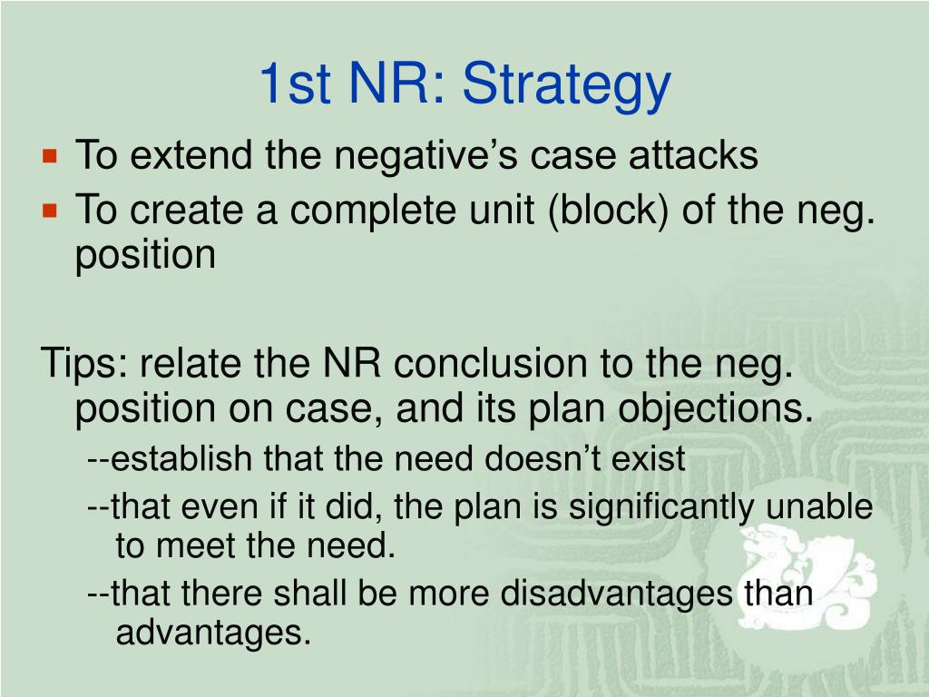 1st NR: Strategy