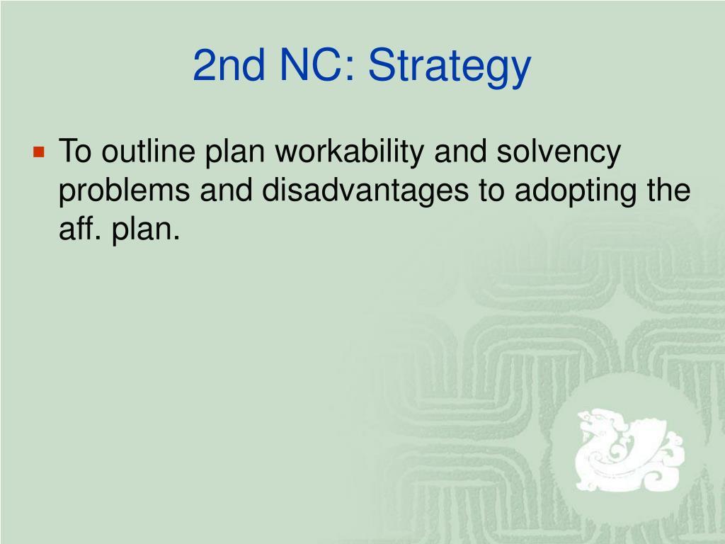 2nd NC: Strategy