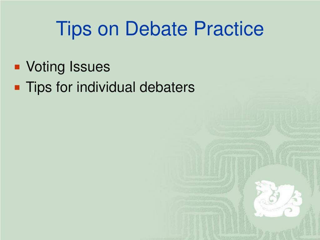 Tips on Debate Practice