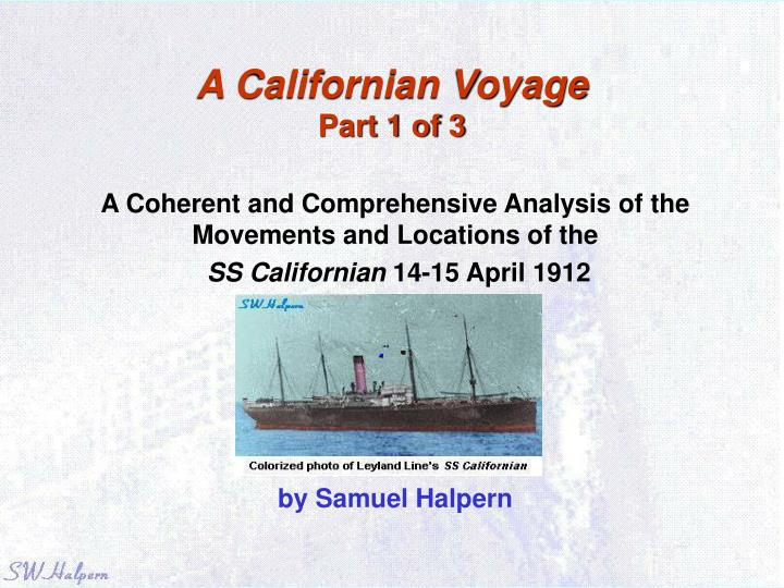 A californian voyage part 1 of 3