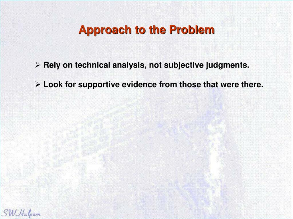 Approach to the Problem