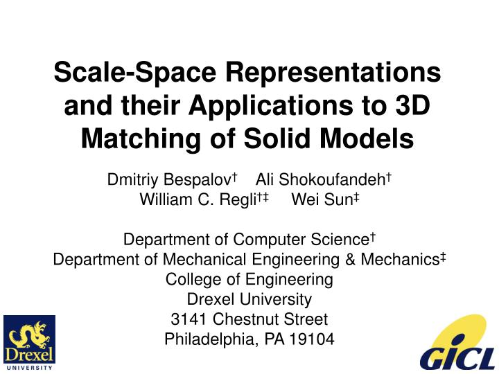Scale space representations and their applications to 3d matching of solid models