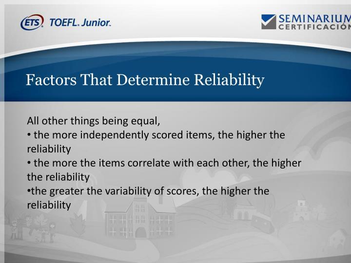 Factors That Determine Reliability
