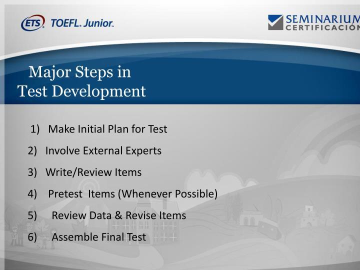 Major Steps in