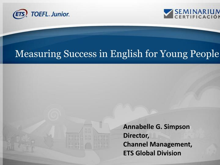 Measuring Success in English for Young People