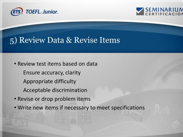 5) Review Data & Revise Items
