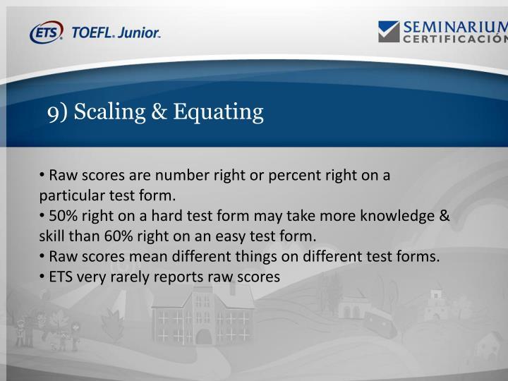 9) Scaling & Equating