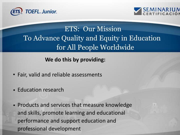 ETS:  Our Mission