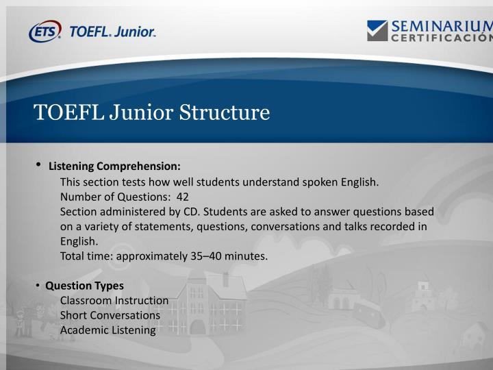 TOEFL Junior Structure