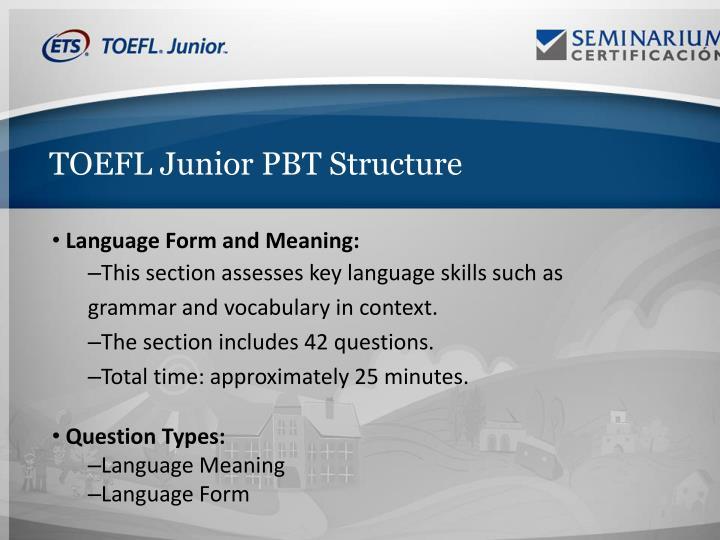 TOEFL Junior PBT Structure